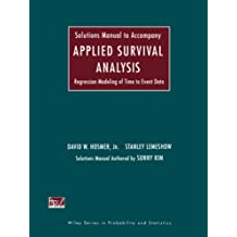 Solutions Manual to Accompany Applied Survival Analysis: Regression Modeling of Time to Event Data