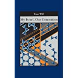 My Israel, Our Generation (English Edition)