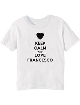Keep Calm And Love Francesco Bambini Unisex Ragazzi Ragazze T-Shirt Maglietta Bianco Maniche Corte Tutti Dimensioni...