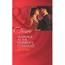 Marriage at the Cowboy's Command (Mills & Boon Desire)