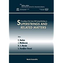 Superstrings & Related Matters, Procs Of The Trieste 2000 Spring Workshop: Superstrings & Related Matters, Procs of the Trieste 2000 Spring Workshop: ... Ictp, Trieste, Italy, 27 March - 4 April 2000