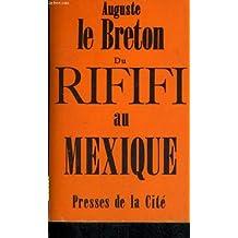 Du rififi au mexique