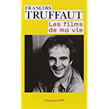 Les Films De MA Vie (French Edition) by Francois Truffaut (2012-04-11)