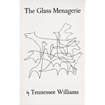 The Glass Menagerie (New Classics Series) by Tennessee Williams (1970-06-04)