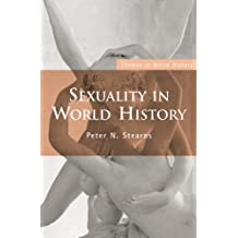 Sexuality in World History (Themes in World History)