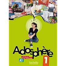Adosphere: Niveau 1 Livre de L'Eleve + CD