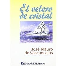 VELERO DE CRISTAL,EL