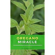 Oregano Miracle (English Edition)