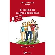 El secreto del caserón abandonado (Castellano - A Partir De 12 Años - Altamar)