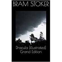 Dracula [illustrated] Grand Edition (English Edition)