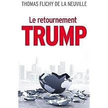 Le retournement Trump : La fin de notre monde