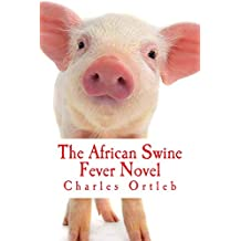 The African Swine Fever Novel