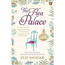 [The Flea Palace] (By: Elif Shafak) [published: August, 2010]