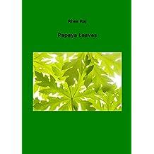 PAPAYA LEAVES (English Edition)