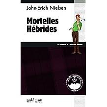 Mortelles Hébrides: Polar écossais (Les enquêtes de l'inspecteur Sweeney t. 11)