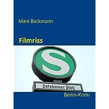 Filmriss: Ein Berlin-Krimi (Die Berlin-Krimis)
