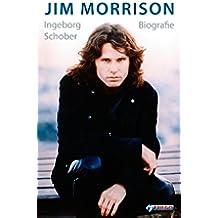 Jim Morrison: Biografie (German Edition)