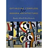 [(Optimizing Compilers for Modern Architectures: A Dependence-Based Approach)] [Author: Randy Allen] published on (October, 2001)