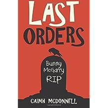 Last Orders: Volume 4 (The Dublin Trilogy)