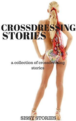 Becoming His Sissy (Crossdressing Tales)