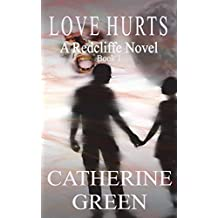 [(Love Hurts)] [By (author) Catherine Green] published on (June, 2011)