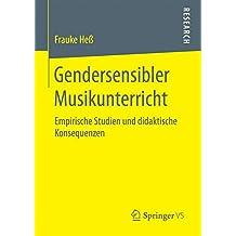 Gendersensibler Musikunterricht: Empirische Studien und didaktische Konsequenzen