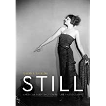 Still: American Silent Motion Picture Photography