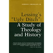 "Lessing's ""Ugly Ditch"": Study of Theology and History"