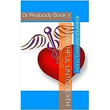Unfaithful unto Death: Dr Peabody Book 3