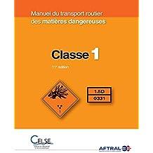 Manuel du transport routier des matières dangereuses - Classe 1