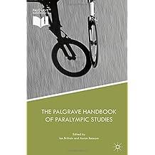 The Palgrave Handbook of Paralympic Studies