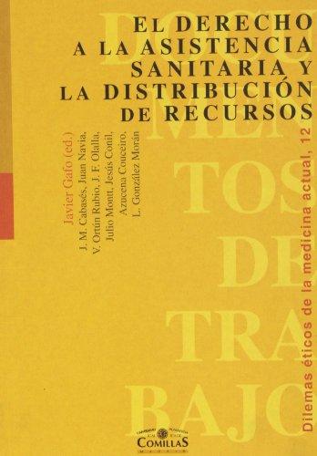 Descargar Libro El derecho a la asistencia sanitaria y la distribución de recursos (Documentos de Trabajo) de Javier Gafo