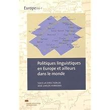 Politiques linguistiques en Europe et ailleurs dans le monde (Europe(s))