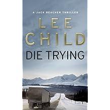 Die Trying (Jack Reacher Vol. 2)