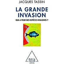 La Grande Invasion: Qui a peur des espèces invasives ?