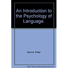 An Introduction to the Psychology of Language.