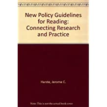 New Policy Guidelines for Reading: Connecting Research and Practice