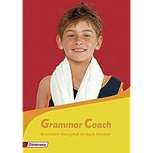 Grammatikhefte Englisch: Grammar Coach: Grammatik-Übungsheft für das 6. Schuljahr
