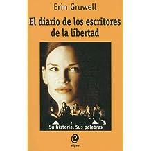 El diario de los escritores de la libertad/ The Freedom Writers Diary