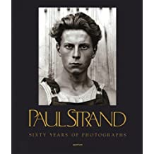 Paul Strand: Sixty Years of Photographs (Aperture Monograph)