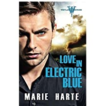Love in Electric Blue by Marie Harte (2014-06-03)