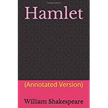Hamlet: (Annotated Version)