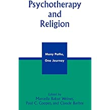 Psychotherapy and Religion: Many Paths, One Journey