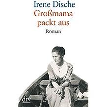 Großmama packt aus: Roman (dtv großdruck)