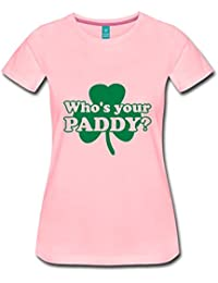Spreadshirt Who's your Paddy? St Patrick's Day Humour Women's Premium T-Shirt