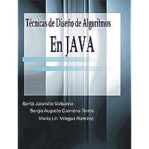 TÉCNICAS DE DISEÑO DE ALGORITMOS EN JAVA   Orientación a objetos usando Java 6 & UML