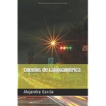 Cuentos de Latinoamérica: Kurzgeschichten aus Latienamerika in einfachem Spanisch