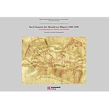 Das Urkataster der Altstadt von Münster 1828–1830: Grundeigentümer in Karten und Tabellen (Quellen und Forschungen zur Geschichte der Stadt Münster / Neue Folge)