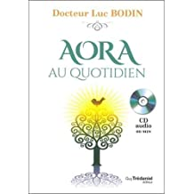 AORA au quotidien (1CD audio)