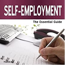 [(Self Employment: The Essential Guide)] [ By (author) Frances Ive ] [December, 2013]